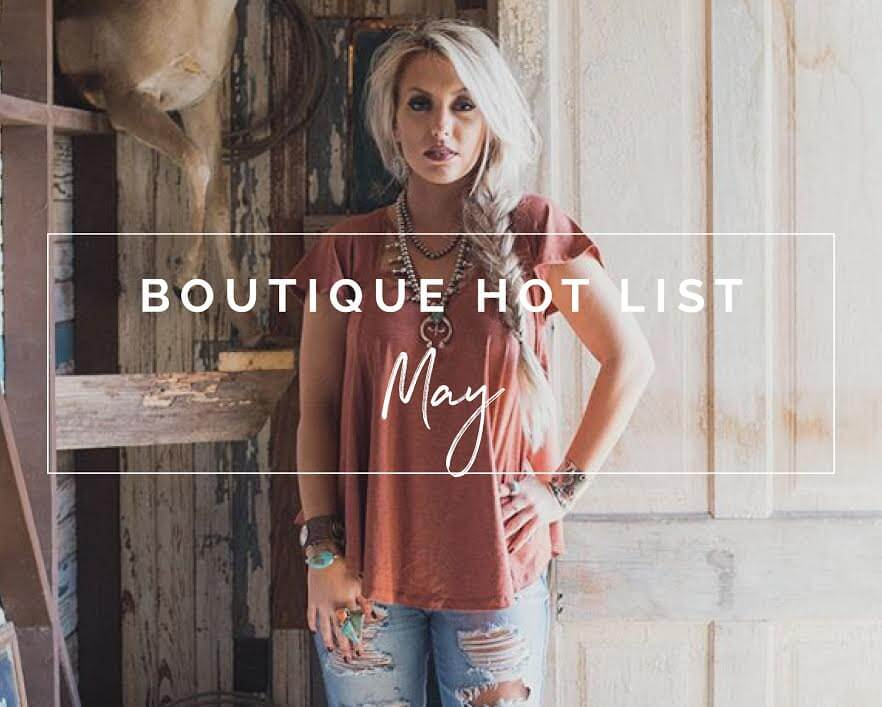 The Boutique Hot List - May