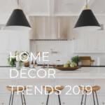 home decor trends 2019 kitchen