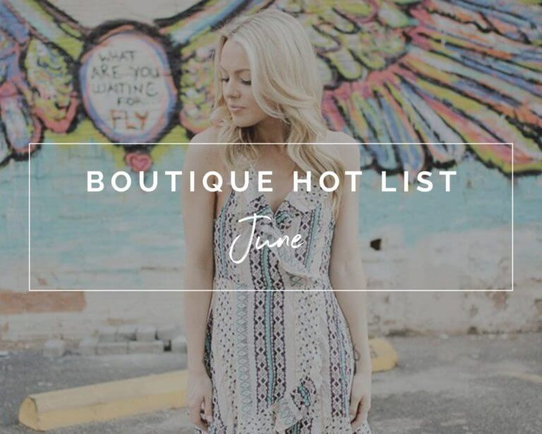 Boutique Hot List June