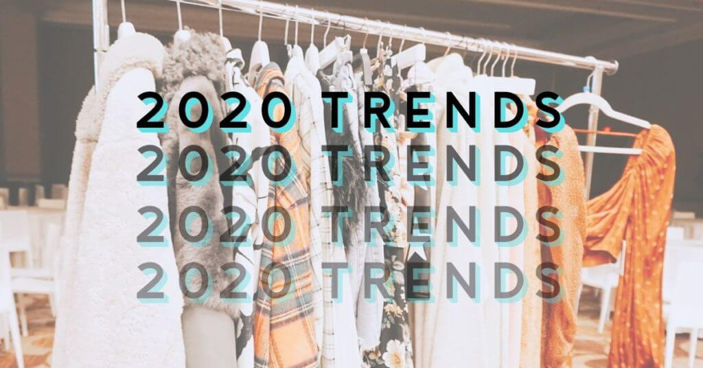 Trends to Own in 2020 | Boutique Style