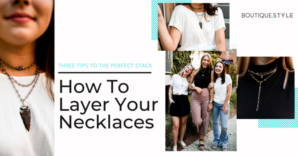 How to Layer Your Necklaces