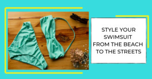 How to Style Your Swim