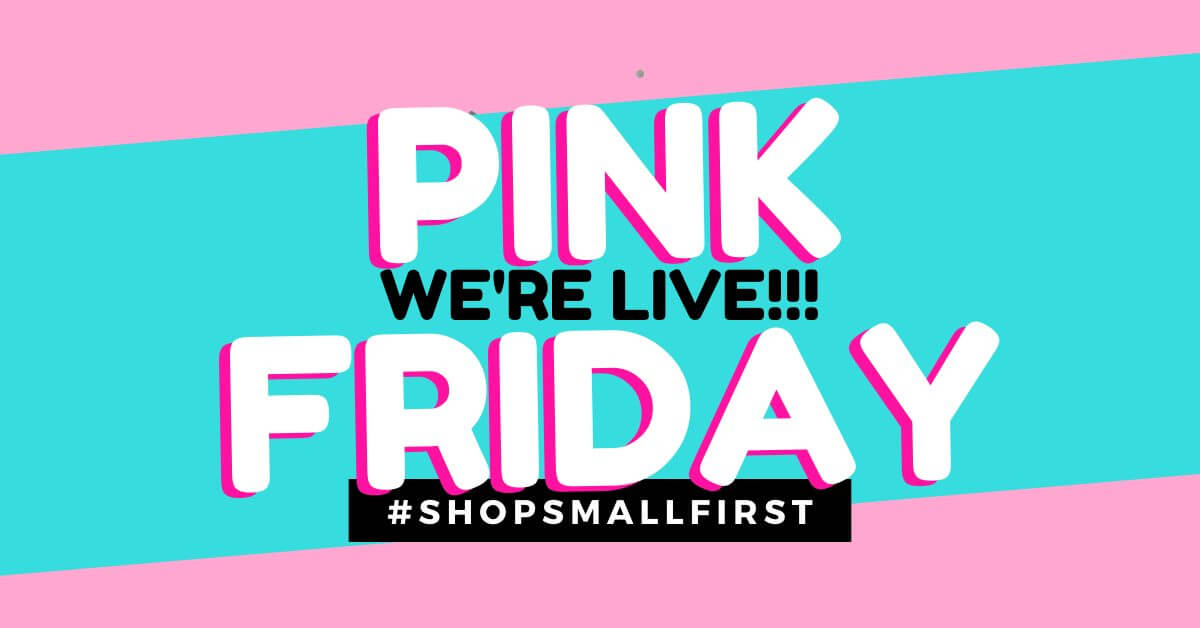 Pink Friday is Live