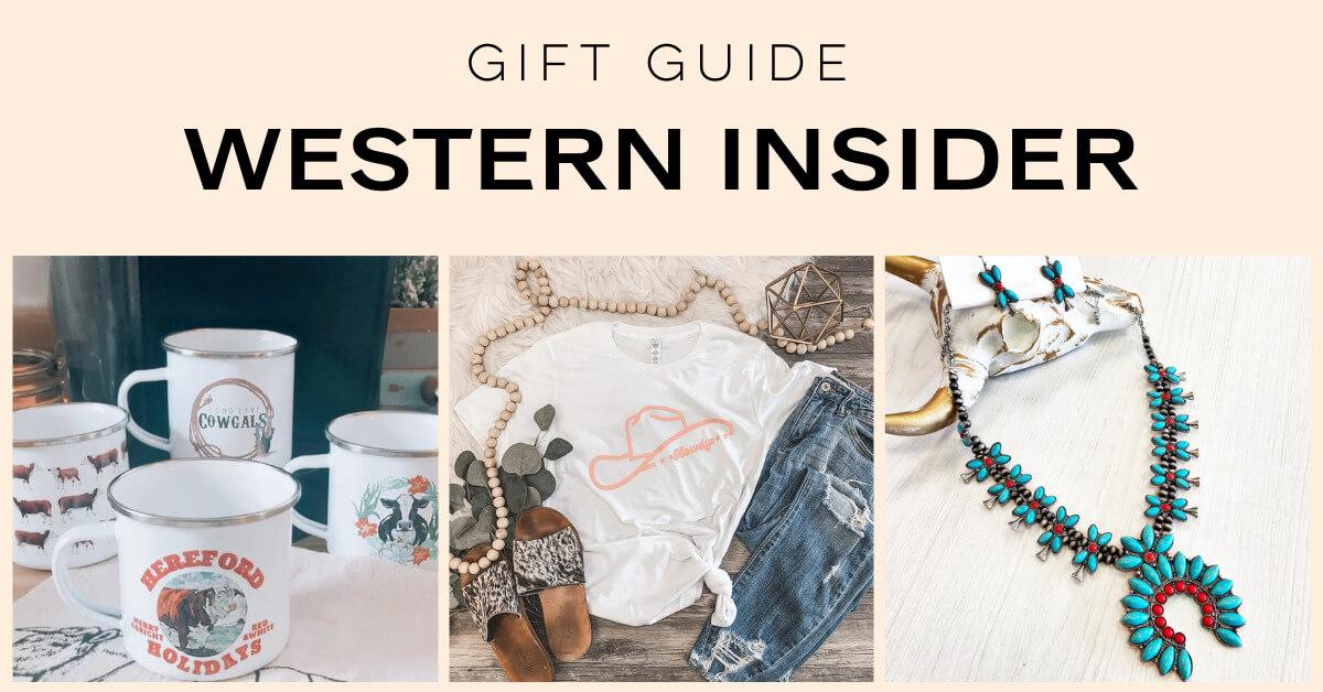 Gift Guide: Western Insider