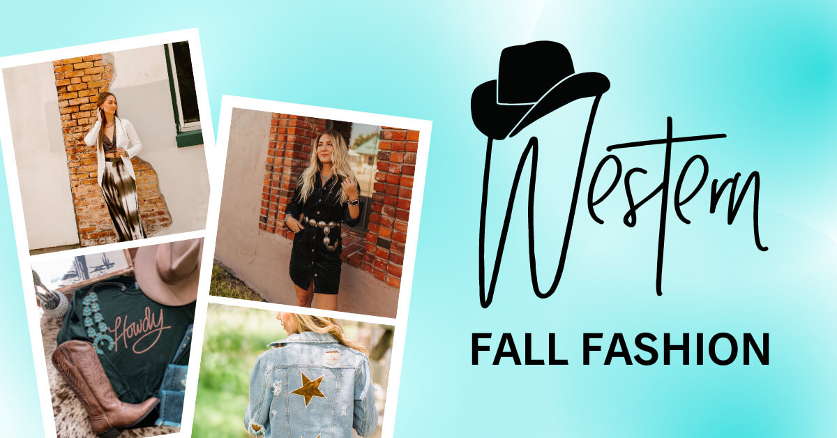 Western Fall Fashion Guide | Shop the Best Boutiques