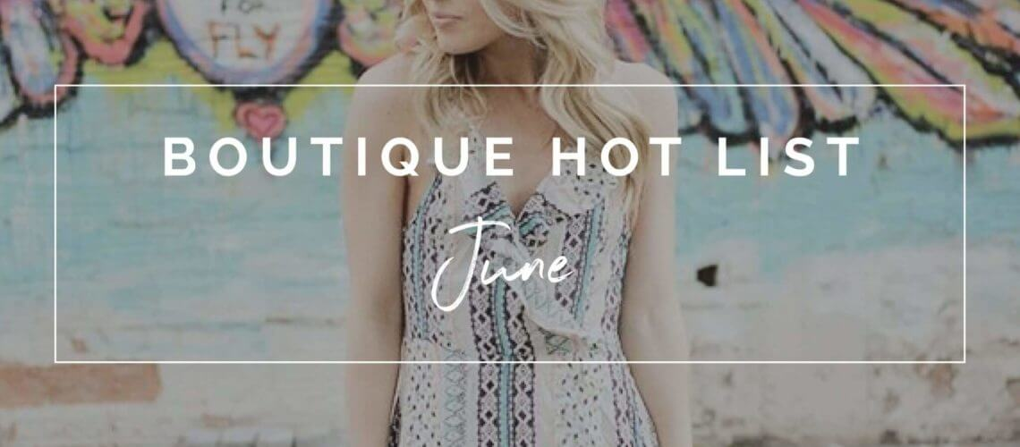 Boutique Hot List | The Boutique Hub