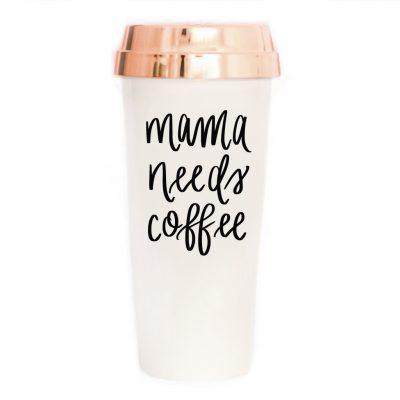 Fade Market || Mama Needs Coffee Travel Mug$20.00