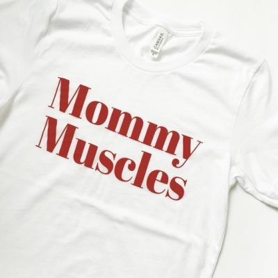 The Honey Soul || Mommy Muscles Tee $29.00